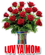 luv ya mom roses in vase